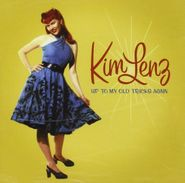 Kim Lenz, Up To My Old Tricks Again (CD)