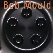 Bob Mould, Bob Mould (CD)