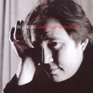 Bill Hicks, Love Laughter & Truth (CD)