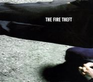 The Fire Theft, The Fire Theft (CD)