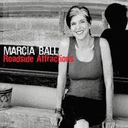 Marcia Ball, Roadside Attractions (CD)