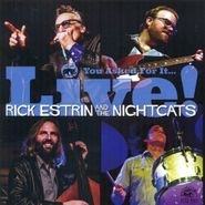 Rick Estrin And The Nightcats, You Asked For It...Live! (CD)