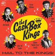 The Cash Box Kings, Hail To The Kings! (CD)