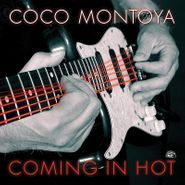 Coco Montoya, Coming In Hot (CD)