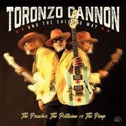 Toronzo Cannon, The Preacher, The Politician Or The Pimp (CD)
