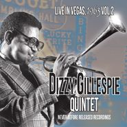 Dizzy Gillespie Quintet, Live In Vegas, 1963 Vol. 2 (CD)