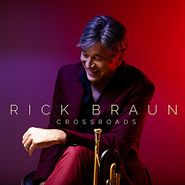 Rick Braun, Crossroads (CD)