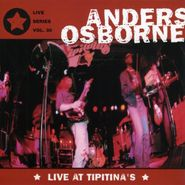 Anders Osborne, Live At Tipitina's (CD)