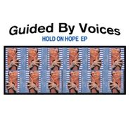 """Guided By Voices, Hold On Hope [Record Store Day Colored Vinyl] (10"""")"""