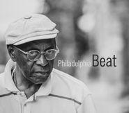 """Albert """"Tootie"""" Heath, Philadelphia Beat (CD)"""