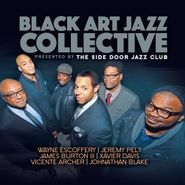 Black Art Jazz Collective, Black Art Jazz Collective Presented By The Side Door Jazz Club (CD)