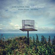 Dan Tepfer Trio, Eleven Cages (CD)