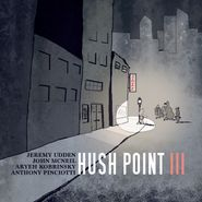 Hush Point, Hush Point III (CD)