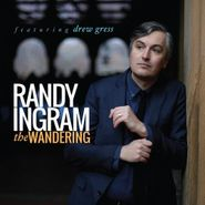 Randy Ingram, The Wandering (CD)