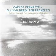 Carlos Franzetti, Luminosa (CD)