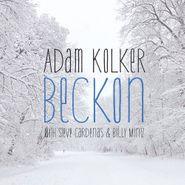 Adam Kolker, Beckon (CD)