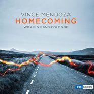 Vince Mendoza, Homecoming (CD)