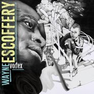 Wayne Escoffery, Vortex (CD)