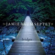 Jamie Baum, Bridges (CD)