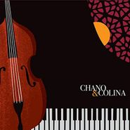 Chano Domínguez, Chano & Colina (CD)