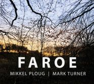 Mikkel Ploug, Faroe (CD)