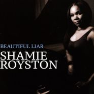 Shamie Royston, Beautiful Liar (CD)