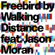 Walking Distance, Freebird (CD)