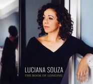 Luciana Souza, The Book Of Longing (CD)