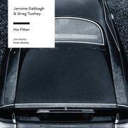 Jerome Sabbagh, No Filter (CD)