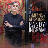 Randy Ingram, The Means Of Response (CD)