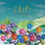 Kurt Rosenwinkel, Caipi (CD)