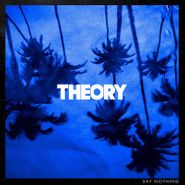 Theory Of A Deadman, Say Nothing (LP)