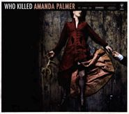 Amanda Palmer, Who Killed Amanda Palmer (CD)