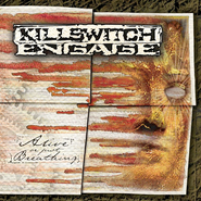 Killswitch Engage, Alive Or Just Breathing (CD)