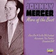 Johnny Mercer, More of the Best (CD)