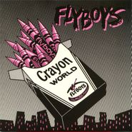 """Flyboys, Crayon World / Square City (7"""")"""