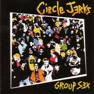 Circle Jerks, Group Sex (CD)