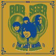 Bob Seger & The Last Heard, Heavy Music: The Complete Cameo Recordings 1966-1967 (LP)