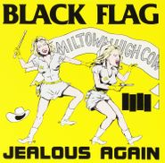 "Black Flag, Jealous Again (10"")"