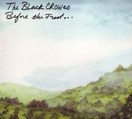 The Black Crowes, Before The Frost... (CD)