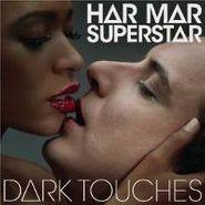 Har Mar Superstar, Dark Touches (CD)