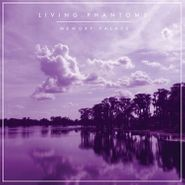 Living Phantoms, Memory Palace (LP)