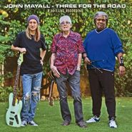 John Mayall, Three For The Road (CD)