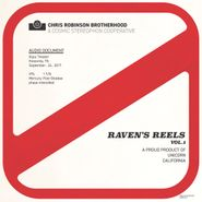 The Chris Robinson Brotherhood, Raven's Reels Vol. 1 [Record Store Day] (LP)