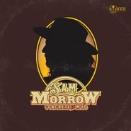 Sam Morrow, Concrete & Mud (CD)
