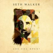 Seth Walker, Are You Open? (CD)