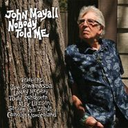 John Mayall, Nobody Told Me (CD)