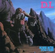 D.I., Horse Bites Dog Cries (CD)