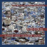 Shifa, Live At Cafe Oto (LP)