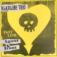 Alkaline Trio, Agony & Irony (Past Live) (LP)